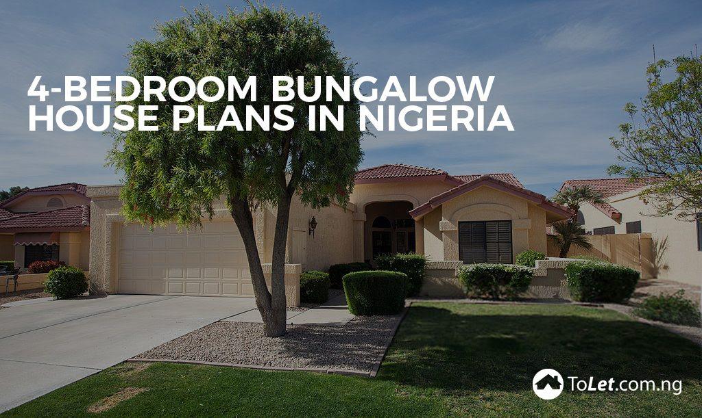 4-Bedroom Bungalow House Plans in Nigeria | ToLet Insider