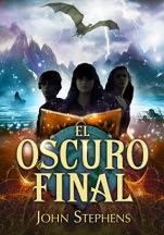 El oscuro final (El Atlas Esmeralda III) John Stephens