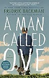 A Man Called Ove: A Novel by Fredrik Backman - Book Review