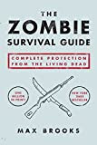 The Zombie Survival Guide, by Max Brooks