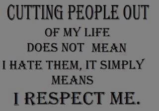 Cut People Out My Life Quotes Quotes