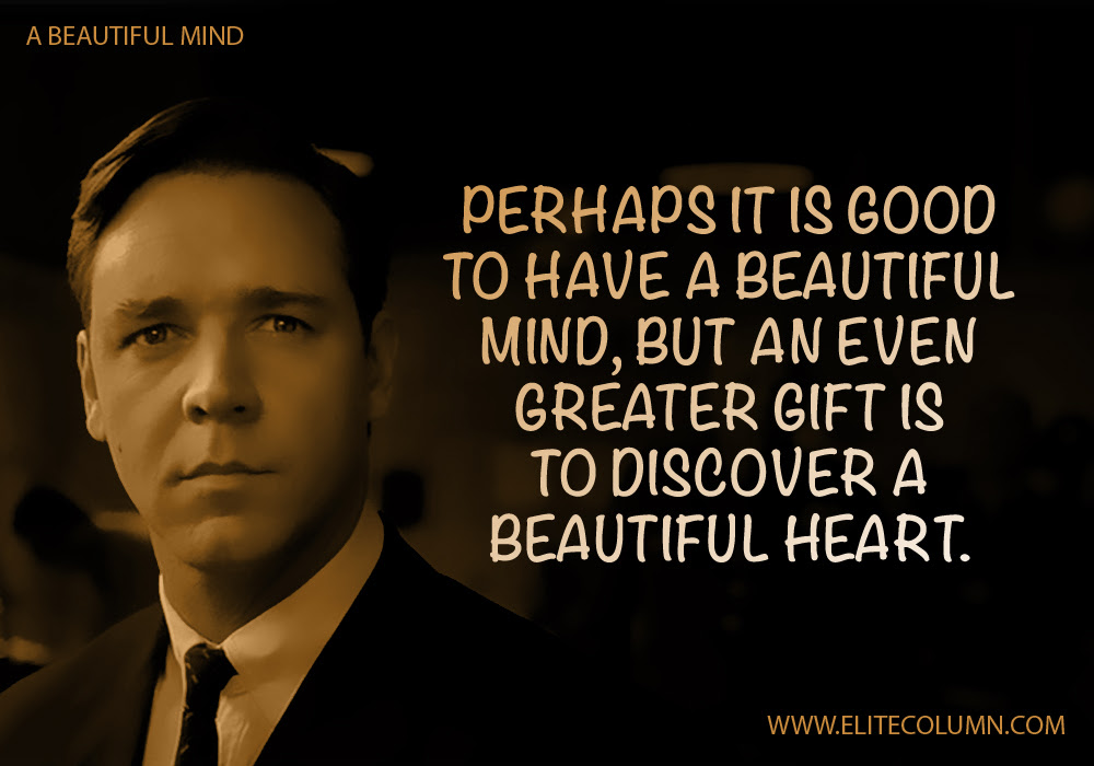 A Beautiful Mind Movie Quotes 4 Elitecolumn