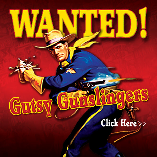 Gutsy Gunslingers! Follow the adventures of Lee Weston. Win a free iPod - Click here...