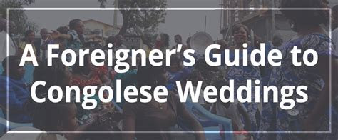 A Foreigner?s Guide to Congolese Weddings ? MARA SEIBERT