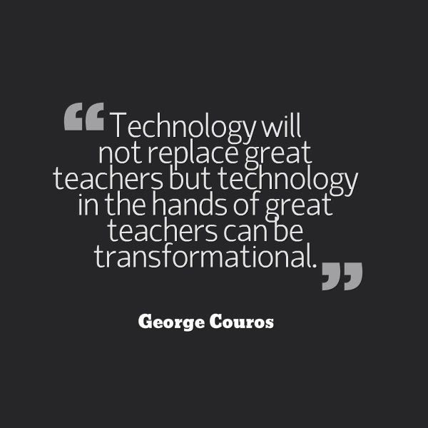 technology teachers quotes replace learning tech teaching education change famous hands educational quote motivational classroom assistive george quotations inspirational monday