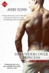 His Undercover Princess