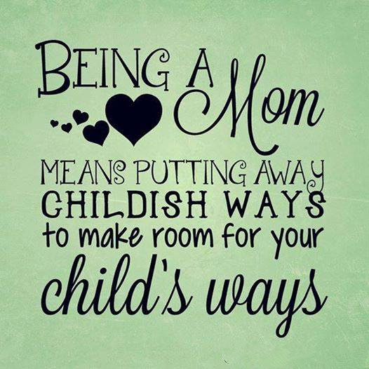 Quotes About Being Just A Mom 54 Quotes