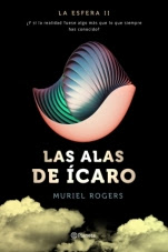Las alas de Ícaro (La esfera II) Muriel Rogers