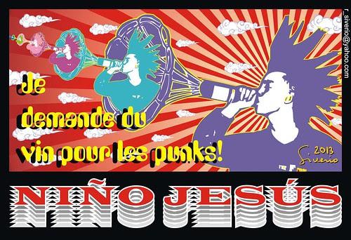 Je demande du vin pour les Punks! by Niño Jesús
