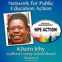 Khem Irby for District 6, Guilford County School Board