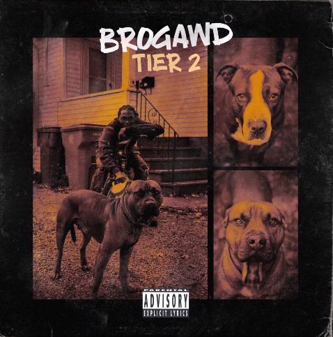 "Brogawd – ""Tier 2"" (Album)"