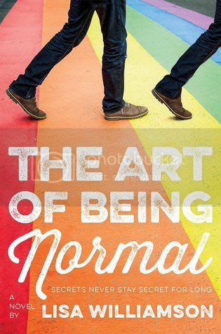 The Art of Being Normal by Lisa Williamson US Cover