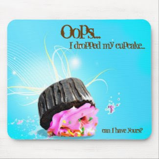 OOPS I dropped my cupcake mousepad