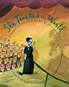 She Touched the World: Laura Bridgman,…