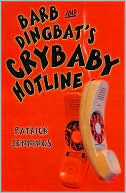 Barb and Dingbat's Crybaby Hotline
