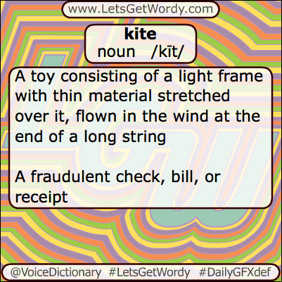 Kite 06/10/2013 GFX Definition of the Day