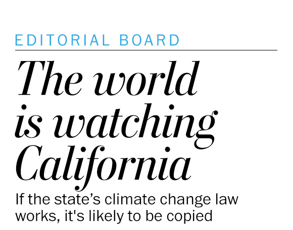 The world is watching as California steps up — again — on climate change
