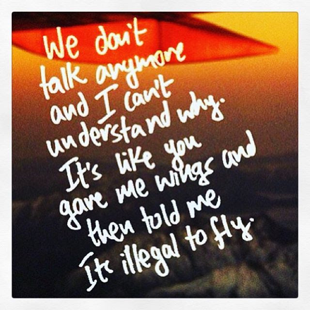 We Dont Talk Anymore Pictures Photos And Images For Facebook