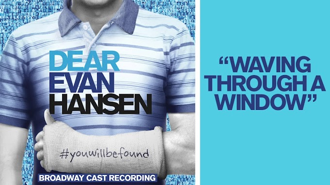 Waving Through a Window Lyrics - Dear Evan Hansen | LyricsAdvisor
