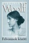 Virginia Woolf: Felvonások között