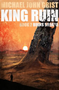 King Ruins by Michael John Grist