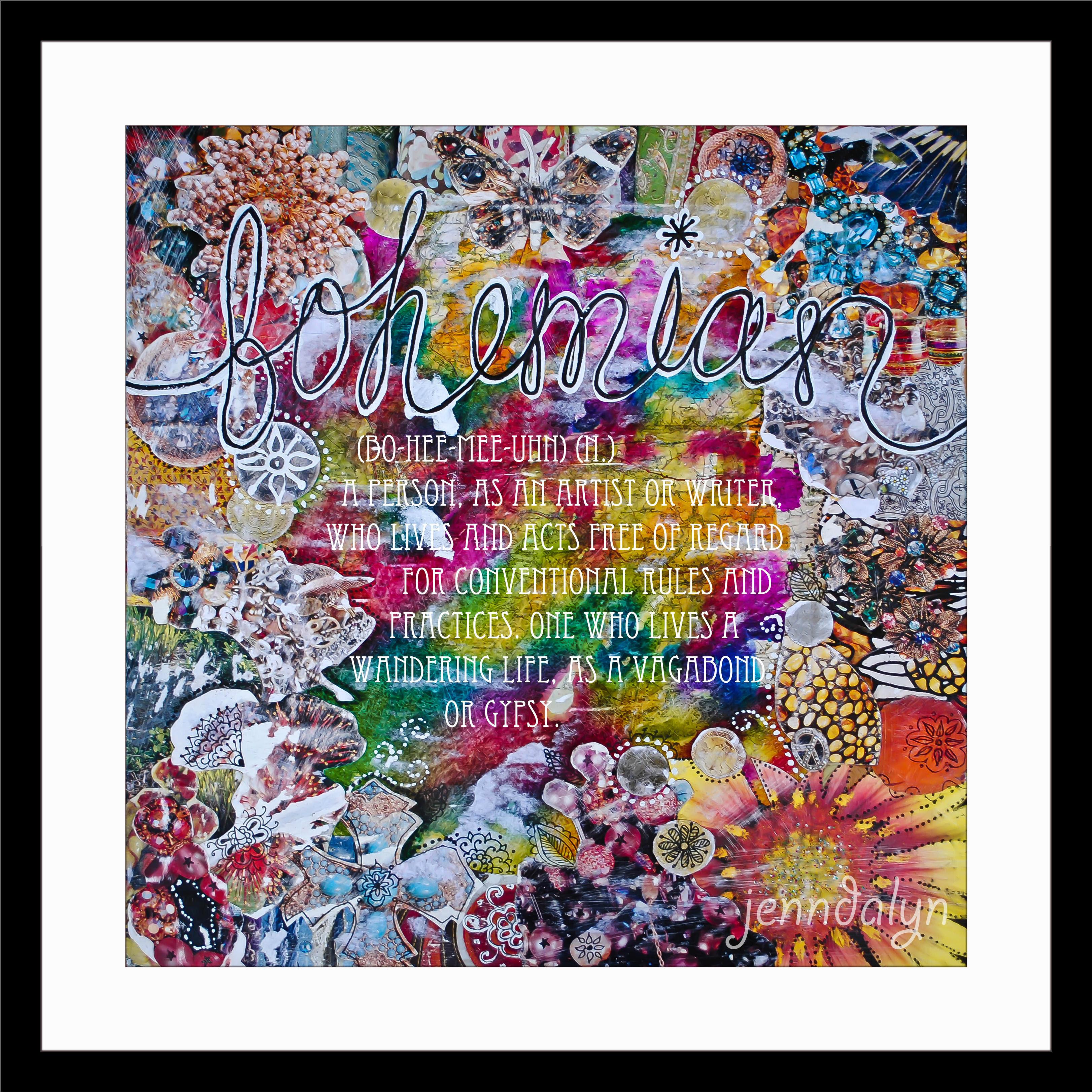 Be A Bohemian - 10 x 10 paper print, bohemian definition ...