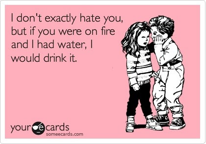 Haha Check out 25 more funny ecards -http://su.pr/8UCQb5