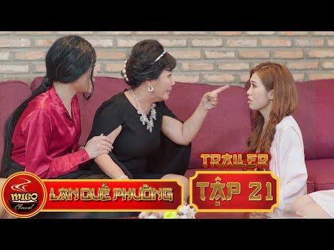 LAN QUẾ PHƯỜNG | TRAILER TẬP 21 | SEASON 1 : Mỹ Nữ Đại Chiến | Mì Gõ | Phim Hài Hay 2019