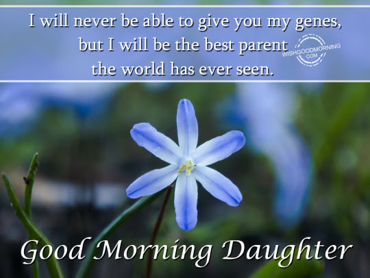 Good Morning Greetings For Daughter With Quotes Nice Wishes