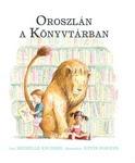 Michelle Knudsen: Oroszlán a könyvtárban