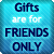 :icongiftsfriendsonly: