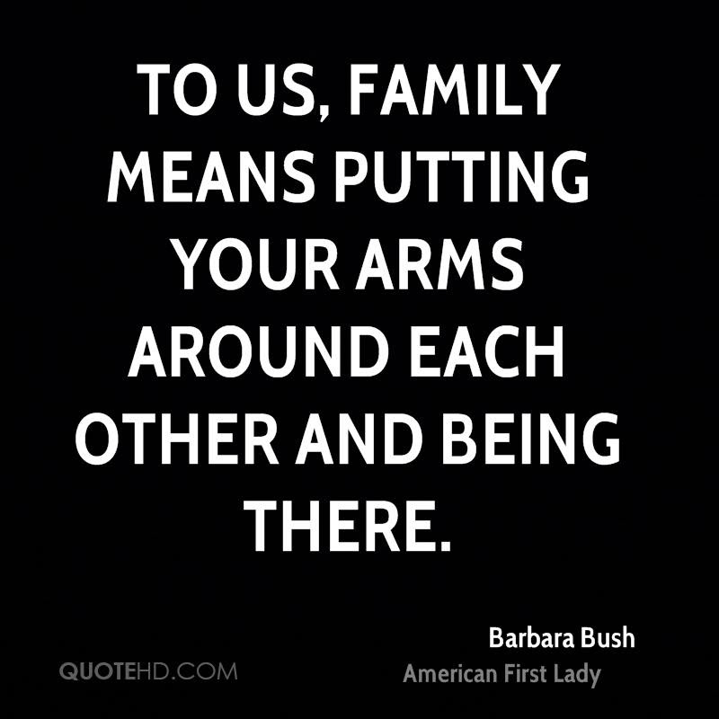 Barbara Bush Family Quotes Quotehd