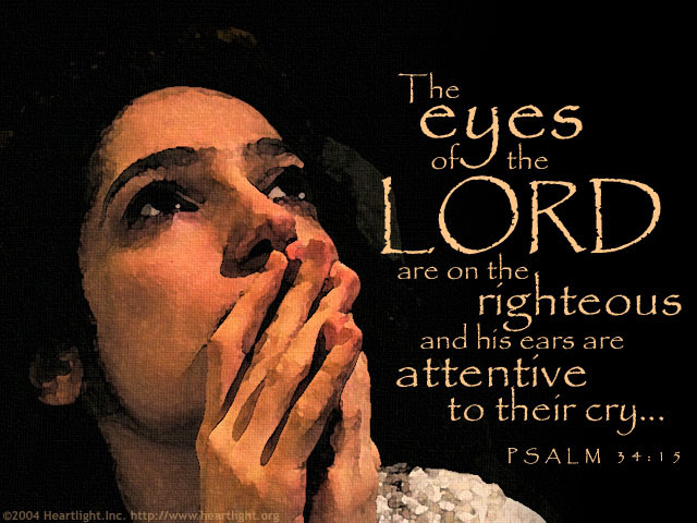 Inspirational illustration of Psalm 34:15