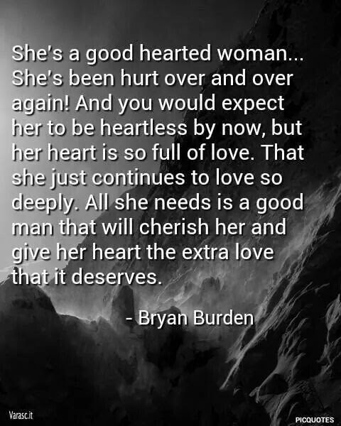 Quotes About Good Hearted Woman 14 Quotes