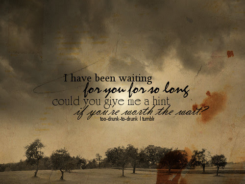 Quotes About Waiting Message 20 Quotes