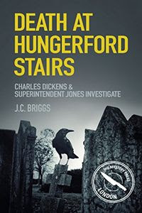 Death at Hungerford Stairs by J. C. Briggs