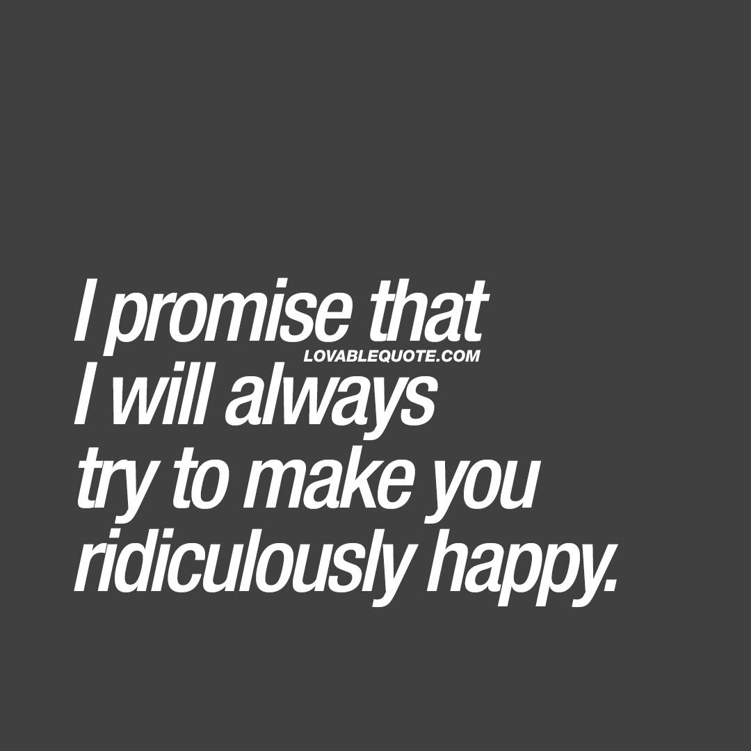 Couple Goals Quote I Promise That I Will Always Try To Make You