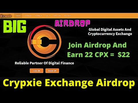 Crypxie Exchange Airdrop | Join Airdrop And Earn 22 CPX ($22)