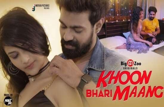 Khoon Bhari Mang (2021) - Big Movie Zoo WebSeries Season 1 Complete