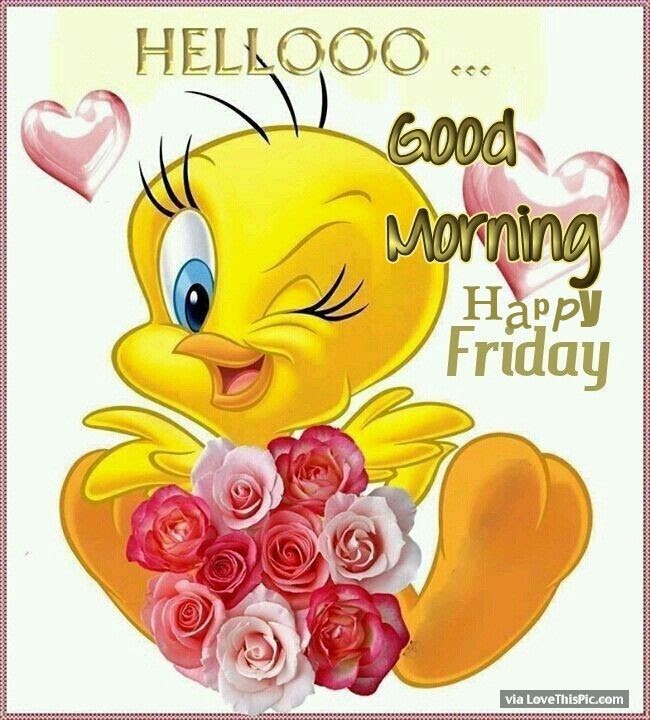Hello Good Morning Friday Pictures Photos And Images For Facebook