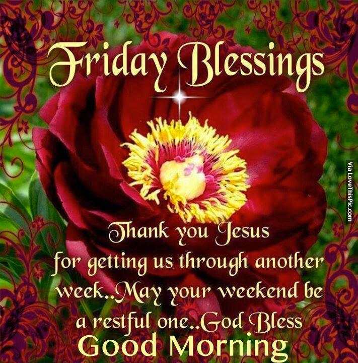 Friday Blessings Thank You Jesus For Getting Us Through Another
