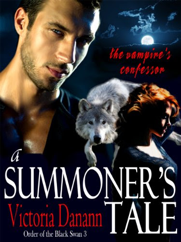 A Summoner's Tale - The Vampire's Confessor (Black Swan 3) by Victoria Danann