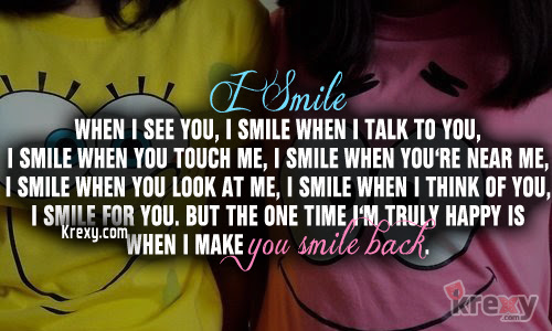 Smile Quotes I Smile When I See You I Smile When I Krexy
