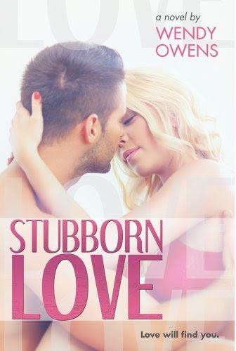 Stubborn Love by Wendy Owens