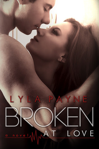 Broken at Love (Whitman University, #1)
