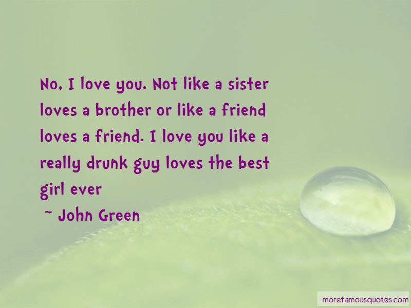 I Love You Like A Sister Best Friend Quotes Top 1 Quotes About I