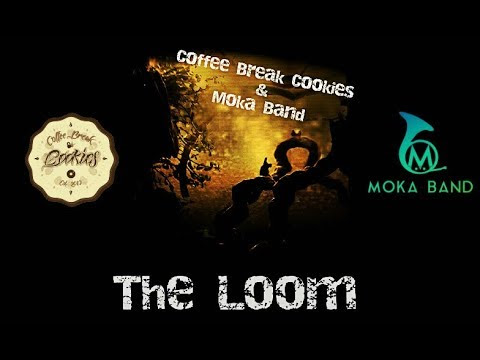 The Loom - Coffee Break Cookies & MOKA BAND