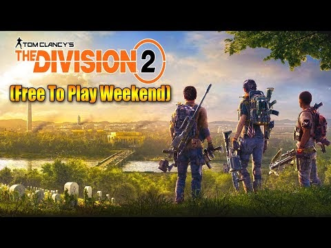 Free To Play Weekend The Division 2