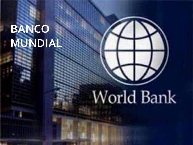 Resultado de imagen de Banco Mundial (BM).