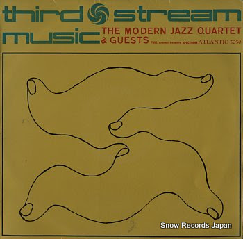 MODERN JAZZ QUARTET, THE third stream music